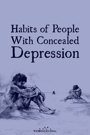 Habits of People With ConcealedDepression